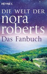 Heyne Verlag  (Hrsg.) - Die Welt der Nora Roberts