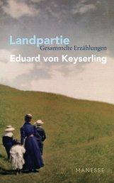 Eduard von Keyserling - Landpartie