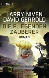 Larry  Niven, David  Gerrold - Die fliegenden Zauberer