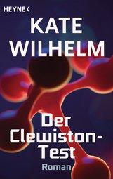 Kate  Wilhelm - Der Clewiston-Test