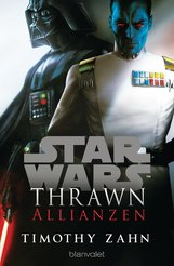Timothy  Zahn - Star Wars™ Thrawn - Allianzen