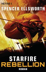 Spencer  Ellsworth - Starfire - Rebellion