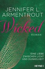 Jennifer L.  Armentrout - Wicked - Eine Liebe zwischen Licht und Dunkelheit
