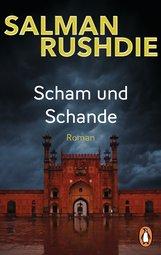 Salman  Rushdie - Scham und Schande