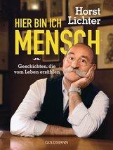 Horst  Lichter - Hier bin ich Mensch