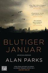 Alan  Parks - Blutiger Januar