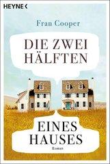 Fran  Cooper - Die zwei Hälften eines Hauses