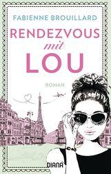 Fabienne  Brouillard - Rendezvous mit Lou