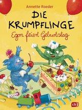 Annette  Roeder - Die Krumpflinge - Egon feiert Geburtstag