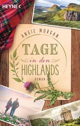 Angie  Morgan - Tage in den Highlands