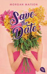 Morgan  Matson - Save the Date