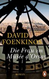 David  Foenkinos - Die Frau im Musée d'Orsay