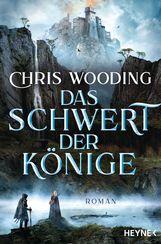 Chris  Wooding - Das Schwert der Könige