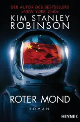 Kim Stanley  Robinson - Roter Mond