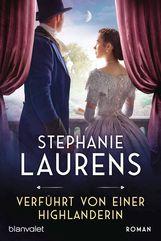 Stephanie  Laurens - Verführt von einer Highlanderin