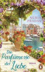 Núria  Pradas - Die Parfümerie der Liebe