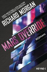 Richard  Morgan - Mars Override