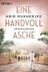 Abir  Mukherjee - Eine Handvoll Asche