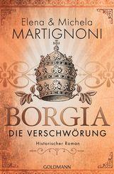 Elena  Martignoni, Michela  Martignoni - Borgia - Die Verschwörung