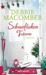Debbie  Macomber - Schneeflockenträume