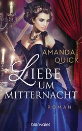 Amanda  Quick - Liebe um Mitternacht