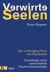 Franz  Ruppert - Verwirrte Seelen