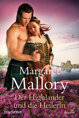 Margaret  Mallory - Der Highlander und die Heilerin