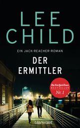 Lee  Child - Der Ermittler
