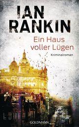 Ian  Rankin - Ein Haus voller Lügen