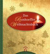 Dietrich  Bonhoeffer, Susanne  Dreß - Das Bonhoeffer Weihnachtsbuch