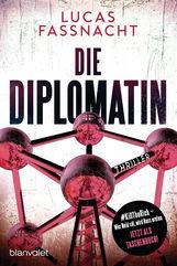 Lucas  Fassnacht - Die Diplomatin