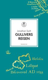 Jonathan  Swift - Gullivers Reisen