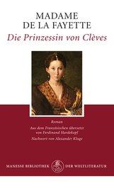 Madame de La Fayette - Die Prinzessin von Clèves