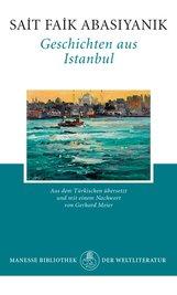 Sait Faik  Abasiyanik - Geschichten aus Istanbul