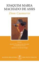 Joaquim Maria  Machado de Assis - Dom Casmurro