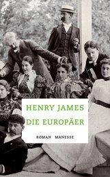 Henry  James - Die Europäer