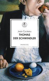 Jean  Cocteau - Thomas der Schwindler