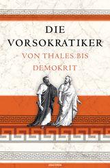 Matthias  Hackemann  (Hrsg.) - Die Vorsokratiker
