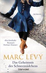 Marc  Levy - Das Geheimnis des Schneemädchens
