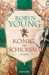 Robyn  Young - König des Schicksals