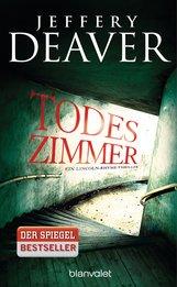 Jeffery  Deaver - Todeszimmer