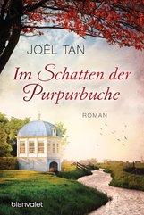 Joël  Tan - Im Schatten der Purpurbuche