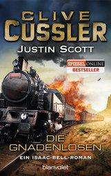 Clive  Cussler, Justin  Scott - Die Gnadenlosen