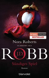 J.D.  Robb - Sündiges Spiel