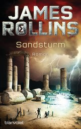 James  Rollins - Sandsturm - SIGMA Force