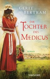 Gerit  Bertram - Die Tochter des Medicus
