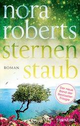 Nora  Roberts - Sternenstaub