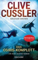 Clive  Cussler, Graham  Brown - Das Osiris-Komplott