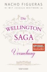 Nacho  Figueras, Jessica  Whitman - Die Wellington-Saga - Versuchung