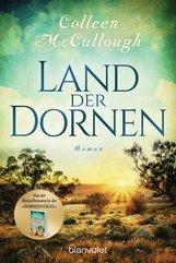 Colleen  McCullough - Land der Dornen